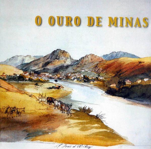 O Ouro de Minas